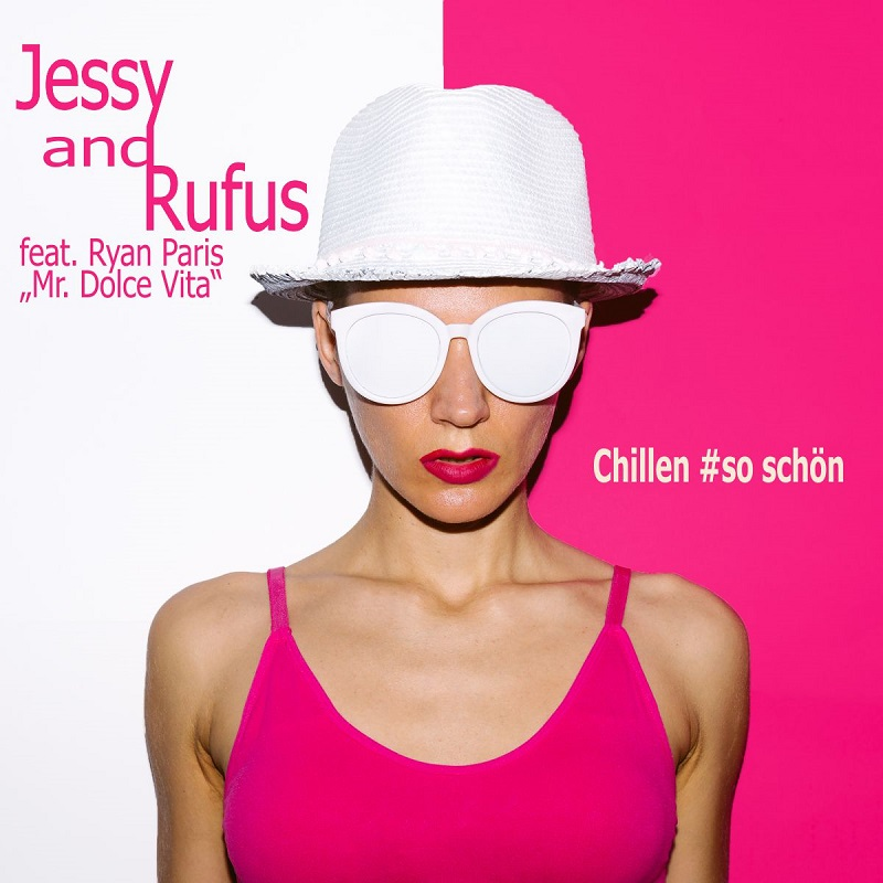 Jessy and Rufus - Chillen so schn Frontcover 800.jpg